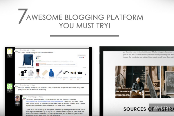 7 New Generation Blogging Platform You Must Try