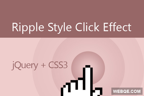 Create cool ripple style click effect with CSS3 and jQuery