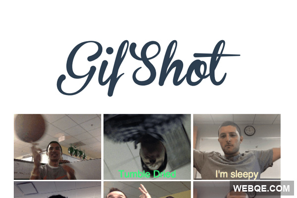 Gifshot - Create animated gif from webcam, video or images