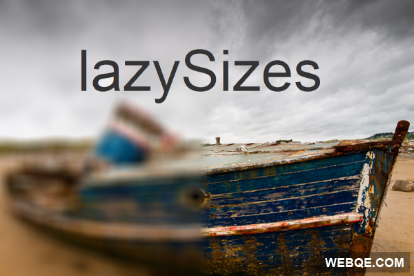 lazySizes - A lazyloader for images, iframes and scripts